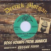 Marvels - Someday We'll Be Together / Upsetters - The Rhythm (Boss) (Hop / Reggae Fever) 7""
